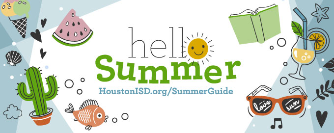 HISD's guide to summer