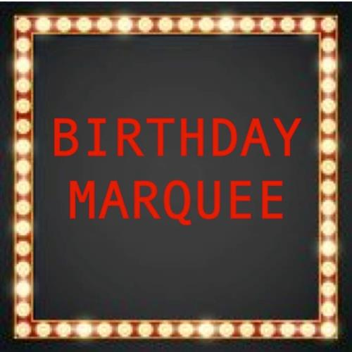 Birthday Marquee