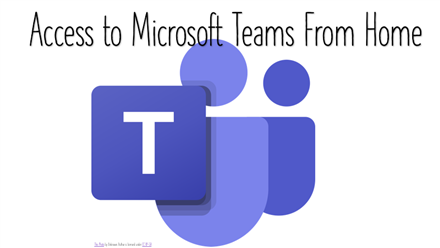 Access to Microsoft Teams from Home