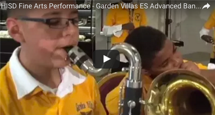 HISD Fine Arts Performance - Garden Villas ES Advanced Band 2016