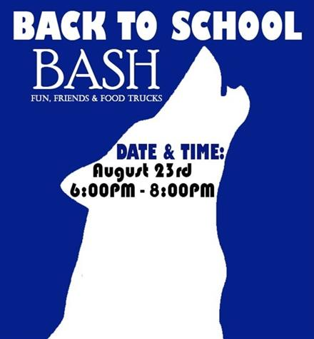 Back To School Bash! - Thurs. Aug. 23rd 6:00 pm to 8:00 pm