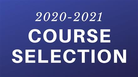 Course Selection 2020-2021