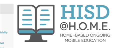 HISD Home-Based On-Going Mobile Education