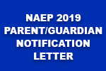 Attention 8th Grade Parents: NAEP 2019 PARENT/GUARDIAN NOTIFICATION LETTER