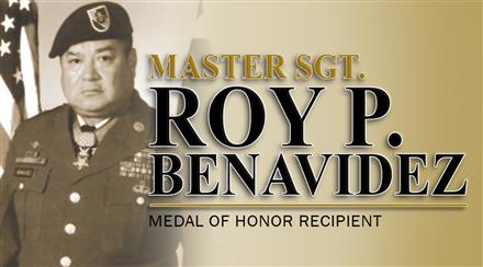 Who was Roy P. Benavidez? Click Here to learn more.