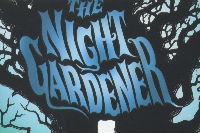 The Night Gardener at Burbank