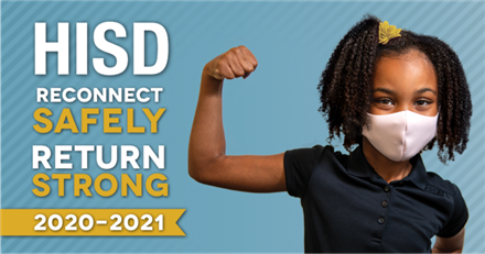 HISD Welcome Back Information You need to know!