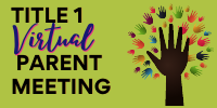 Virtual Title 1 Parent Meeting on October 19th at 3:00 p.m.