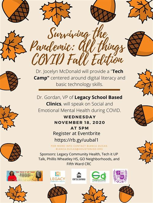 """Surviving the Pandemic: All things COVID"" Speakers will present topics relating to Mental Health & Wellness during the Pandemic & a skill-building discussion on digital literacy & basic technology skills that could be transferable on any device."