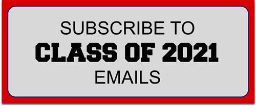 Subscribe to Class of 2021 Emails