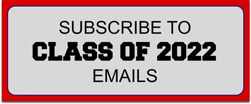 Subscribe to Class of 2022 Emails