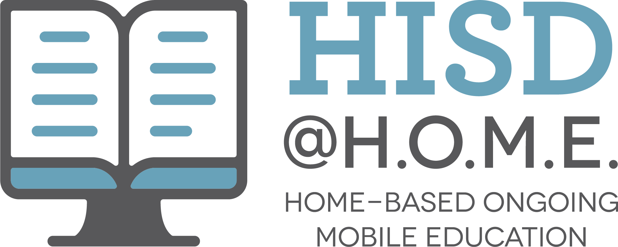 HISD @HOME Home-Based Ongoing Mobile Education