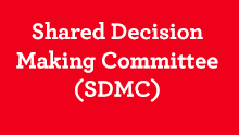Shared Decision Making Committee (SDMC)