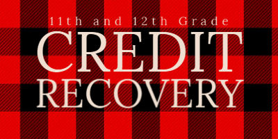 Credit Recovery 11th and 12th grade
