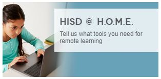 HISD @ H.O.M.E. Remote Learning Program