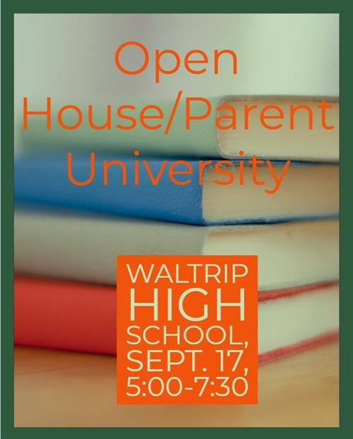 Open House and Parent University