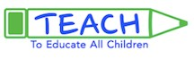To Educate All Children (TEACH) Grant