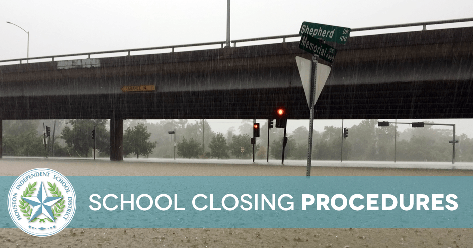 HISD School Closing Procedures