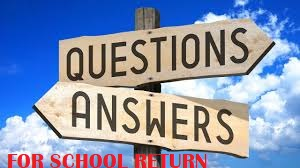 Questions and Answers regarding School Opening