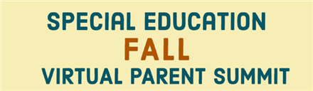 Special Education Virtual Parent Summit