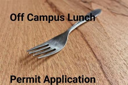 Off Campus Lunch Permit Application
