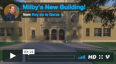 Milby's New Building!