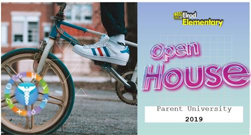 Open House | Parent University 2019