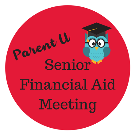 Parent U: Senior Financial Aid Meeting