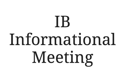 IB Parent Informational Meeting