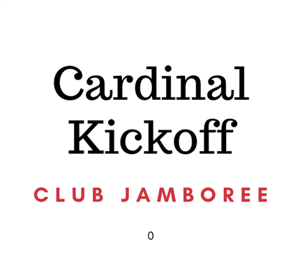 Club Registration for Cardinal Kickoff