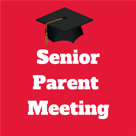 Senior Parent Meeting