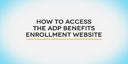 How to access the ADP enrollment website