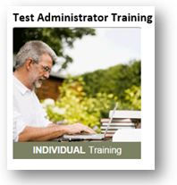 Test Administrator Training (annual training for state assessments)