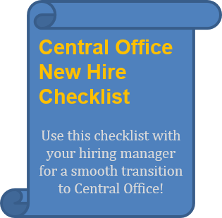 Central Office New Hire Checklist