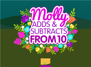 Molly Adds & Subtracts From 10