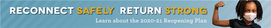 Read more about the 2020-2021 Reopening Plan