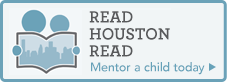 Read Houston Read - Mentor a child today