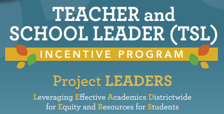 Teacher and School Leader Incentive Program