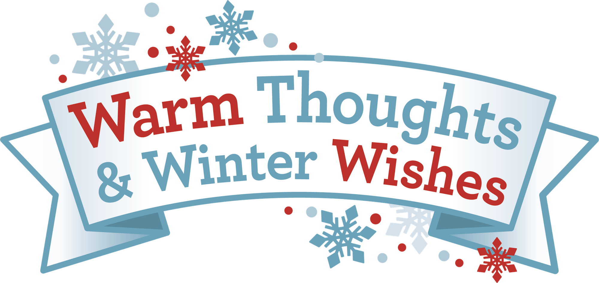 Warm Thoughts and Winter Wishes