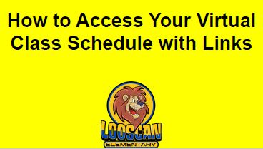 How to Access Your Virtual Class Schedule