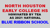 North Houston Early College HS nominated as 2021 national Blue Ribbon School