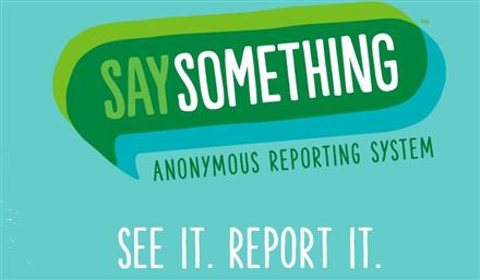 Say Something Anonymous Reporting System (SS-ARS)