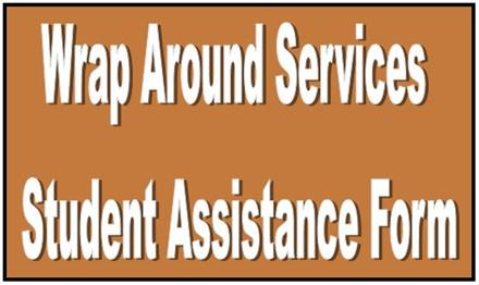 WRAPAROUND SERVICES STUDENT ASSISTANCE FORM