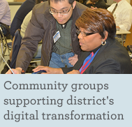 Community groups supporting district's digital transformation